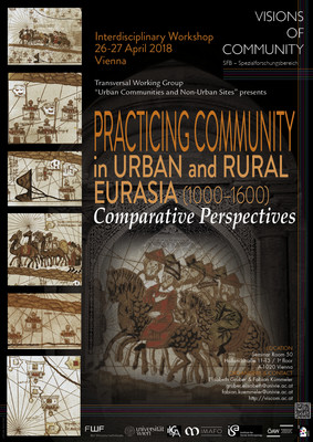 "Poster ""PRACTiCiNG COMMUNiTY in URBAN and RURAL EURASIA (1000–1600) Comparative Perspectives"""